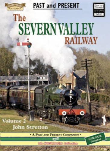 The Severn Valley Railway (British Railways Past and Present Companion): Stretton, John