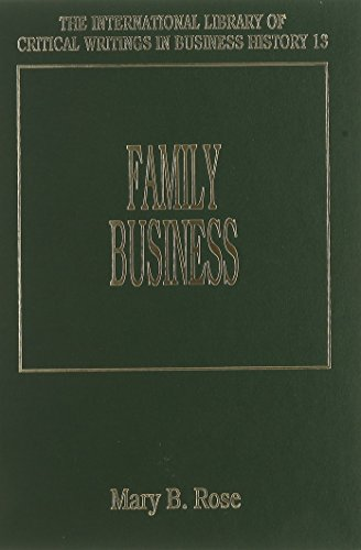 9781858980492: Family Business (International Library of Critical Writings in Business History, 113)