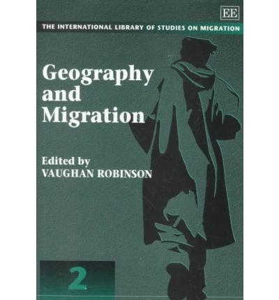 Geography and Migration: Robinson, Vaughan (EDT)