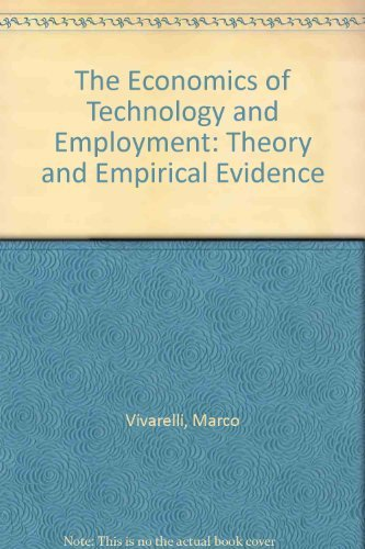 9781858981666: The Economics of Technology and Employment: Theory and Empirical Evidence