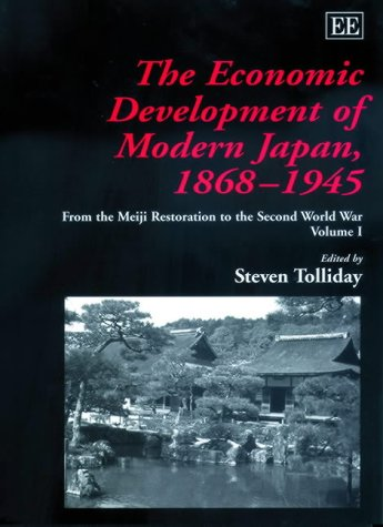 9781858981901: The Economic Development of Modern Japan, 1868-1945: From the Meiji Restoration to the Second World War (Elgar Mini Series)