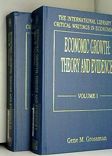 9781858982052: Economic Growth: Theory and Evidence (International Library of Critical Writings in Economics)