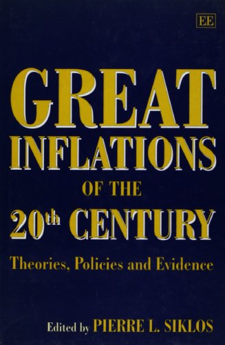 9781858982328: Great Inflations of the 20th Century: Theories, Policies and Evidence
