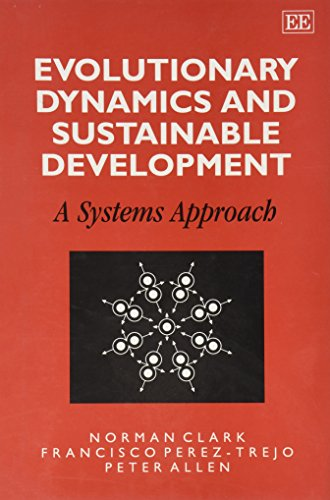Evolutionary Dynamics and Sustainable Development: A Systems Approach (Hardback): Norman Clark, ...