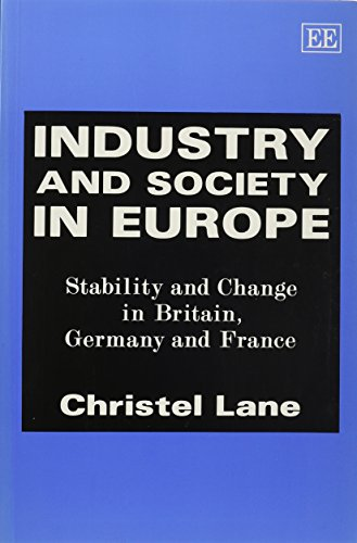 9781858982748: Industry and Society in Europe: Stability and Change in Britain, Germany and France
