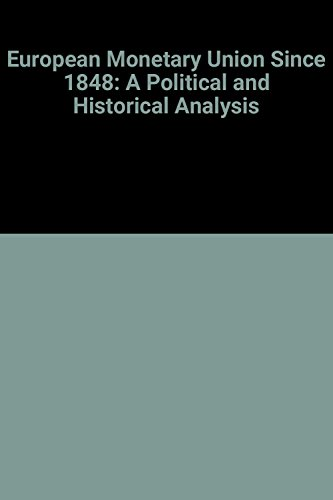 European Monetary Union Since 1848: A Political and Historical Analysis (Hardback): W.F.V. Vanthoor