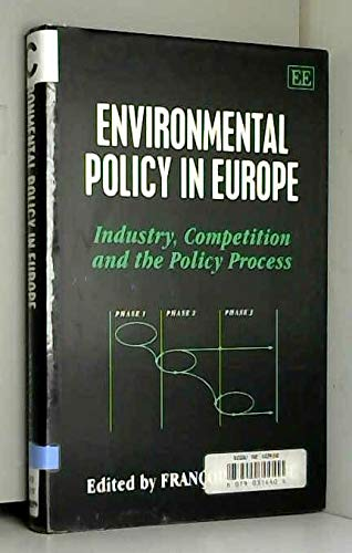 9781858984667: Environmental Policy in Europe: Industry, Competition and the Policy Process