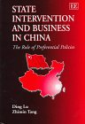 State Intervention and Business in China: The Role of Preferential Policies: Lu, Ding, Tang, Zhimin