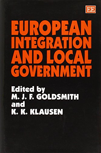 European Integration and Local Government: Goldsmith, Michael J.