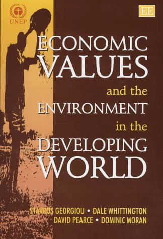 Economic Values and the Environment in the: Whittington, Dale, Pearce,