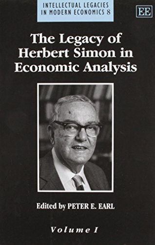 Legacy of Herbert Simon in Economic Analysis (two volumes).: EARL, Peter E. (editor).