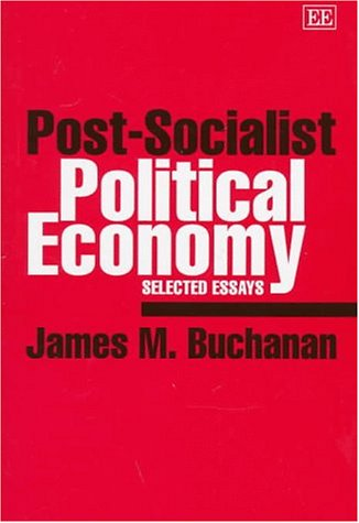 9781858985343: Post-Socialist Political Economy: Selected Essays