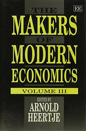 The Makers of Modern Economics Heertje, Arnold