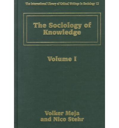 9781858985886: The Sociology of Knowledge (The International Library of Critical Writings in Sociology, 12)
