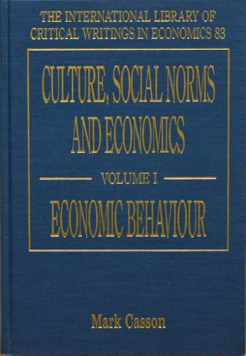 Culture, Social Norms, and Economics (Hardcover): Mark Casson