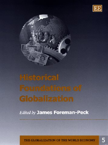 Historical Foundations of Globalization (Hardback)
