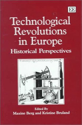 9781858986814: Technological Revolutions in Europe: Historical Perspectives