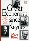 9781858986920: Great Economists since Keynes: An Introduction to the Lives and Works of