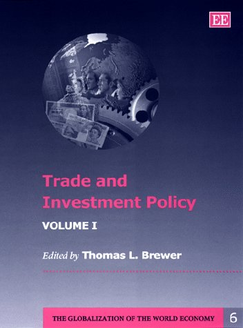 Trade and Investment Policy: Brewer, Thomas (EDT)