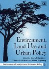 9781858987224: Environment, Land Use and Urban Policy (Environmental Analysis and Economic Policy Series)