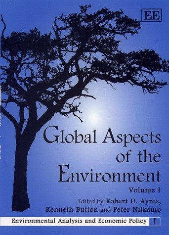 Global Aspects of the Environment (Environmental Analysis: Robert U. Ayres