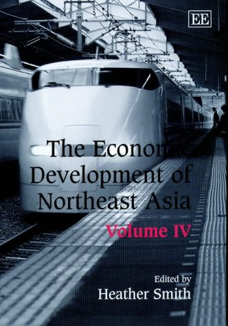 The Economic Development of Northeast Asia (Hardback)