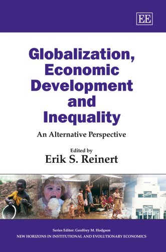 9781858988917: Globalization, Economic Development and Inequality: An Alternative Perspective (New Horizons in Institutional and Evolutionary Economics Series)