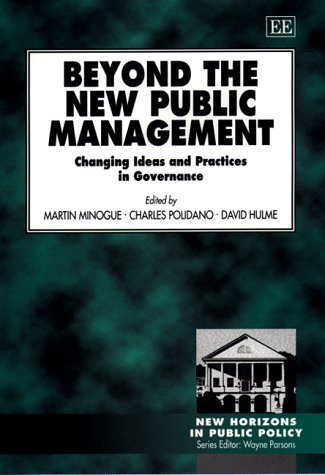 9781858989136: Beyond the New Public Management: Changing Ideas and Practices in Governance (New Horizons in Public Policy Series)
