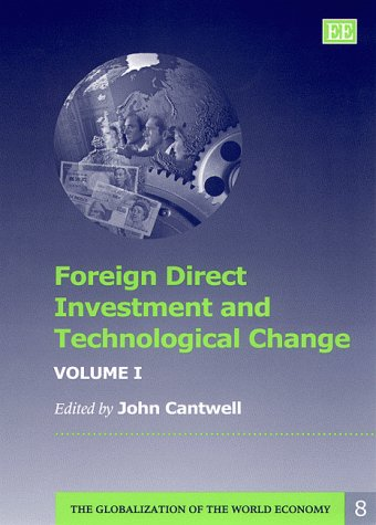 Foreign Direct Investment and Technological Change (Hardcover): John Cantwell
