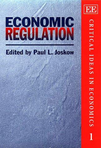 Economic Regulation: Joskow, Paul L. (EDT)