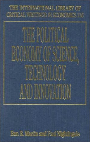 9781858989617: The Political Economy of Science, Technology and Innovation (AN ELGAR MINI SERIES)