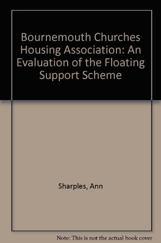 Bournemouth Churches Housing Association: An Evaluation of: Sharples, Ann