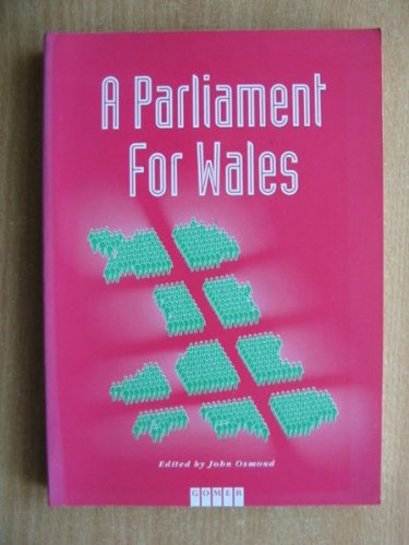9781859021736: A Parliament for Wales