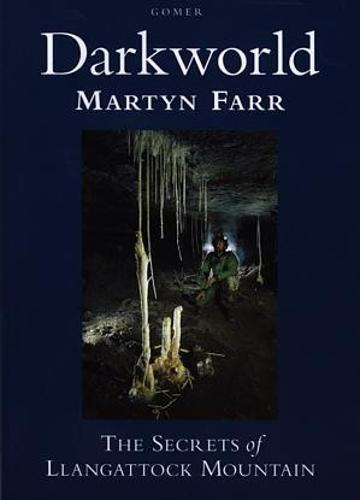 9781859025017: Darkworld: Secrets of Llangattock Mountain