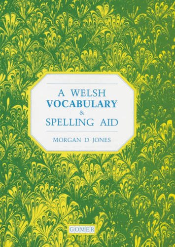 9781859025765: A Welsh Vocabulary and Spelling Aid