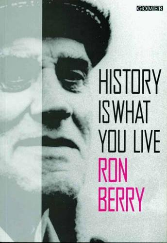 History is What You Live (9781859026403) by Ron Berry