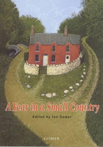 A Year in a Small Country: Gower, Jon