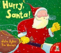 Hurry, Santa! (Welsh Edition): Julie Sykes