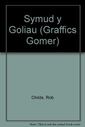 Symud y Goliau (Graffics Gomer) (Welsh Edition): Childs, Rob