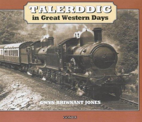 9781859028094: Talerddig in Great Western Days