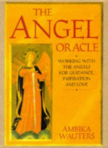 The Angel Oracle: Wauters, Ambika