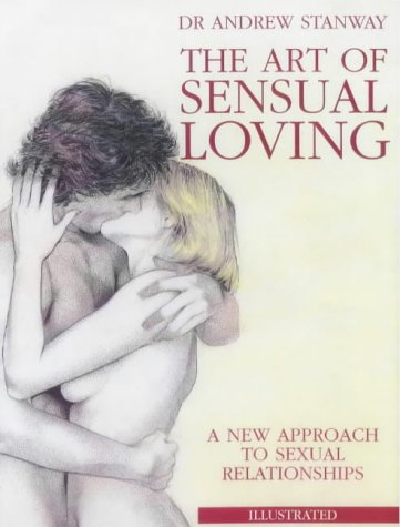 9781859060513: The Art of Sensual Loving