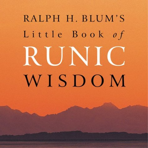 9781859060650: Ralph H. Blum's Little Book of Runic Wisdom