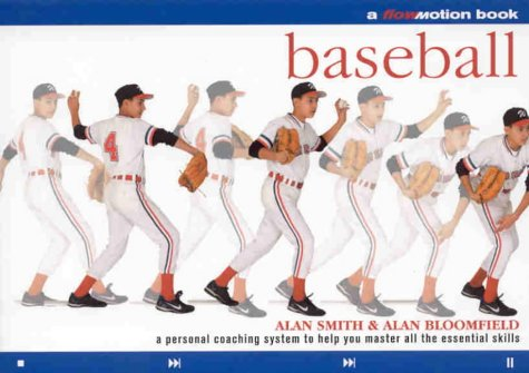 9781859060995: Baseball: A Personal Coaching System to Help You Master All the Essential Skills (Flowmotion)