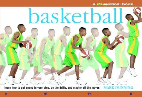 Basketball (Flowmotion): Dunning, Mark