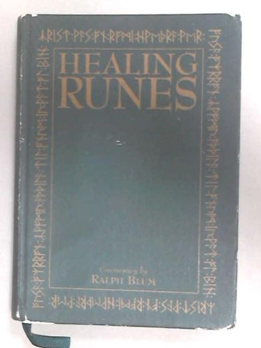 9781859061367: The Healing Runes: Tools for the Recovery of Body, Mind, Heart and Soul