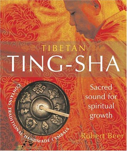 9781859061534: Tibetan Ting-Sha: Sacred Sound for Spiritual Growth