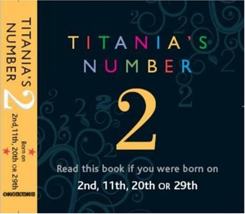 9781859062241: Titania's Numbers - 2: Born on 2nd, 11th, 20th, 29th (Titania's Numbers): Born on 2nd, 11th, 20th, 2