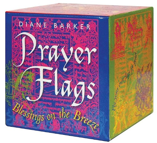 Prayer Flags: Blessings on the breeze (Book-in-a-Box): Barker, Diane