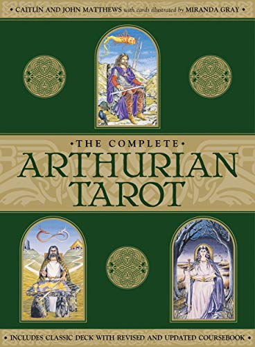 The Complete Arthurian Tarot: Includes Classic Deck with Revised and Updated Coursebook: Matthews, ...